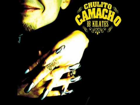 CHULITO CAMACHO COMO QUIERES MUJER