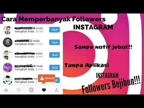 Video Cara Mendapatkan Banyak Followers Instagram TANPA APLIKASI Secara Gratis Aman Cepat dan Mudah