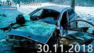 Подборка аварий и дорожных происшествий за 30.11.2018 (ДТП, Аварии, ЧП, Traffic Accident)