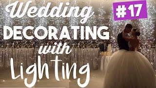 Wedding Lighting Ideas | Wedding Wednesdays Ep. 17