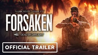 Dead by Daylight Tome 7: Forsaken - Official Reveal Trailer by GameTrailers