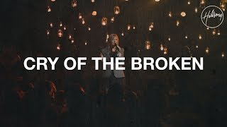 Cry of the Broken - Hillsong Worship