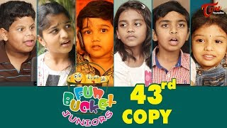 Fun Bucket JUNIORS | Episode 43 | Comedy Web Series | By Sai Teja - TeluguOne