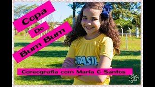 #Coreografia Copa Do Bumbum  MC WM E LÉO SANTANA  COM MARIA CLARA SANTOS