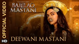 Deewani Mastani - Song Video - Bajirao Mastani
