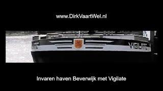 Invaren haven Beverwijk met Vigilate.