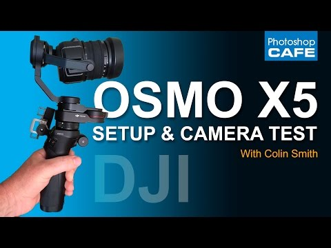 DJI OSMO X5 PRO - SETUP and CAMERA VIDEO TEST