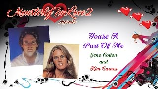Gene Cotton & Kim Carnes - You're A Part Of Me (1978)