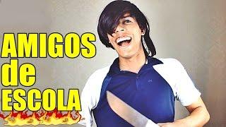 COLEGAS DE ESCOLA