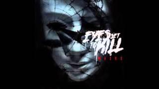 Eyes Set To Kill- Surface  Lyrics In Description