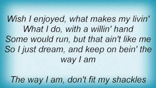 Alan Jackson - The Way I Am Lyrics