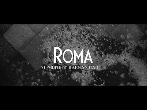 Roma (2018) | Cinematography Reel