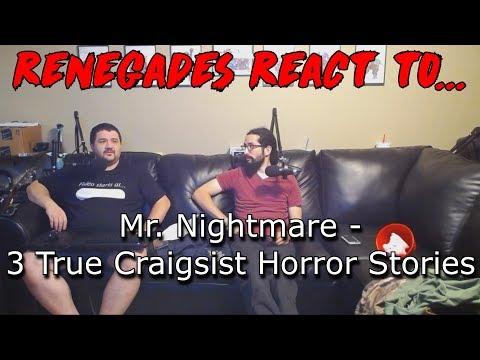 Renegades React to    Mr  Nightmare - 3 True Lockdown Horror Stories