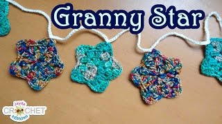 How To Crochet A Granny Star & Make A Garland / Bunting