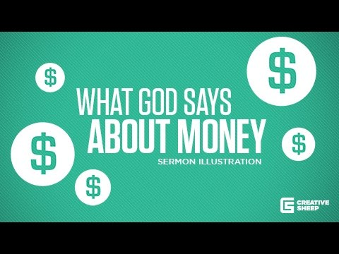 What God Says About Money Sermon Illustration