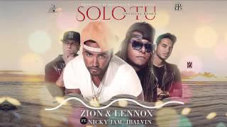 Solo Tú Remix - Zion y Lennox ft Nicky Jam y J Balvin | Audio Oficial