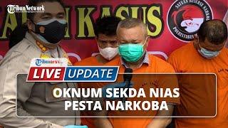 Sekda Nias Utara Digerebek seusai Pesta Narkoba di Tempat Hiburan, Polisi Ciduk 7 PNS Pemkab