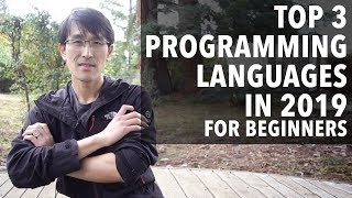 Top 3 Programming Languages in 2019 (for beginners)