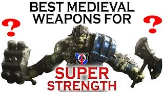 Best melee and medieval WEAPONS for super strength: FANTASY RE-ARMED