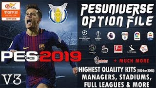 PES 2019 UnOfficial PES Universe PC Option File V3 AIO Season 2018 / 2019