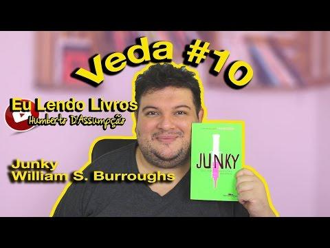 #VEDA 10 - Eu Lendo Livros #04 - Junky - William S. Burroughs