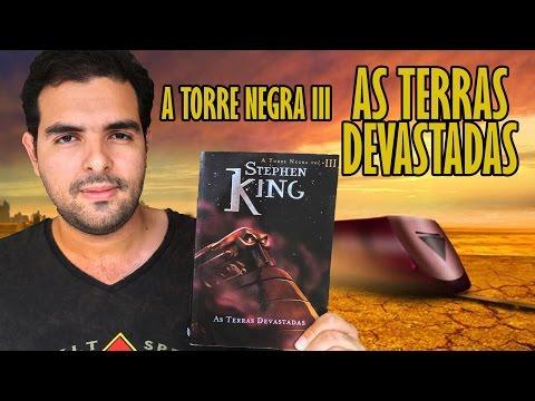 Resenha do Livro: A Torre Negra Vol. 3 - As Terras Desvastadas (Stephen King) | Lidos e Curtidos