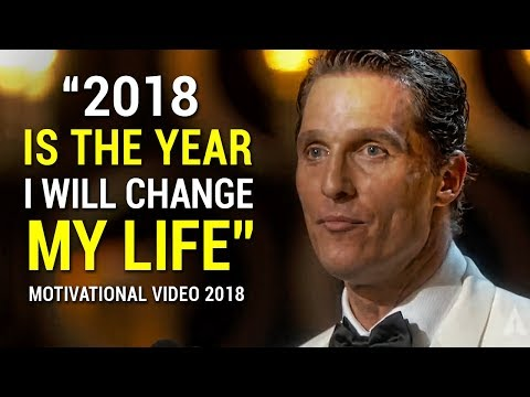 Matthew McConaughey's Life Advice Will Change Your Future (MUST WATCH) Motivational Speech 2018