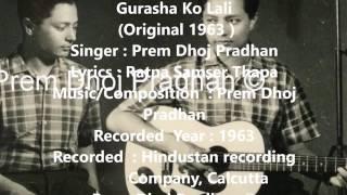 Gurash Ko Lali  By : Prem Dhoj Pradhan (Original 1963)