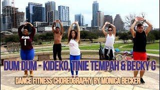 Dum Dum - Kideko, Tinie Tempah & Becky G. | Dance Fitness Workout