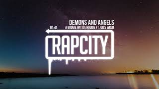 A Boogie Wit Da Hoodie - Demons and Angels ft. Juice WRLD