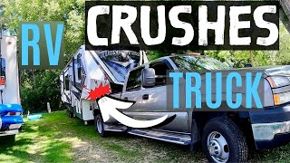 RV CRUSHES MY TRUCK ON 1st TOW! BIGGEST RV LIVING FULL TIME MISTAKE!