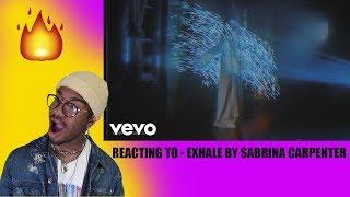 Sabrina Carpenter   Exhale *REACTION* 🔥🔥