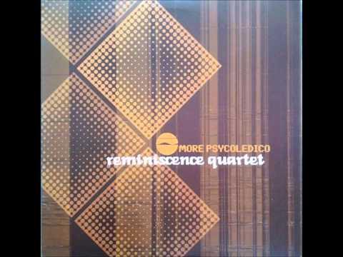 Reminiscence Quartet- Saudade
