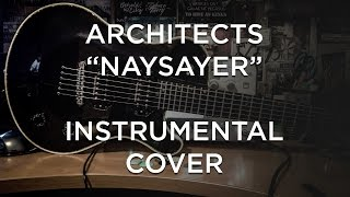 Architects - Naysayer (Guitar / Instrumental Cover)