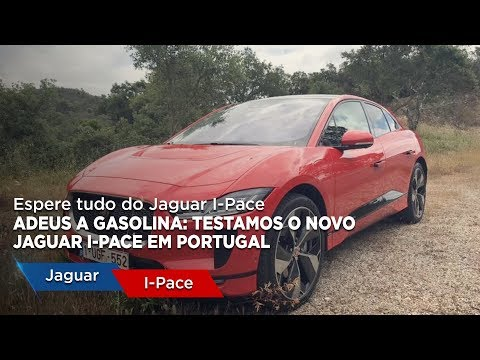 Adeus a gasolina: testamos o novo Jaguar I-Pace em Portugal