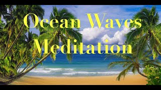 Ocean Waves Meditation