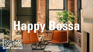 Happy Bossa: Cheery Energetic Jazz Instrumental Music for Afternoon Break, Walk at the Park
