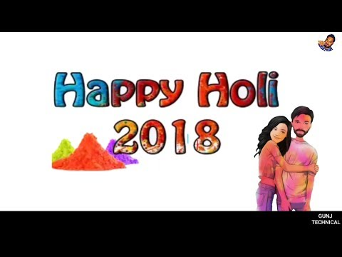 Happy Holi 2018,Wishes In Hindi  ,Greetings,Holi Festival,Holi Colors Animation,Whatsapp Video Holi