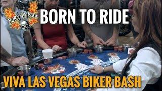 Born to Ride Episode 1133 - Viva Las Vegas Biker Bash