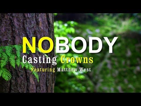 Nobody - Casting Crowns [With Lyrics]