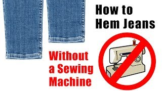 How To Hem Jeans With Original Hem | Without Sewing Machine