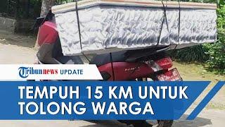 VIRAL Kades Birit Klaten Angkut Peti Mati Pakai Motor Dinas Tempuh 15 Km demi Tolong Warga