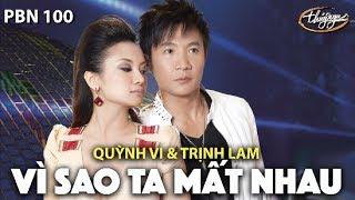Quỳnh Vi & Trịnh Lam - Vì Sao Ta Mất Nhau (Quốc Hùng) PBN 100