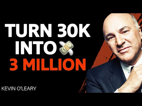 , title : 'DO THIS To Turn $30,000 Into $3,000,000! | Kevin O'Leary & Sam Sheffer