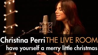 "Christina Perri - ""Have Yourself A Merry Little Christmas"" captured in The Live Room"
