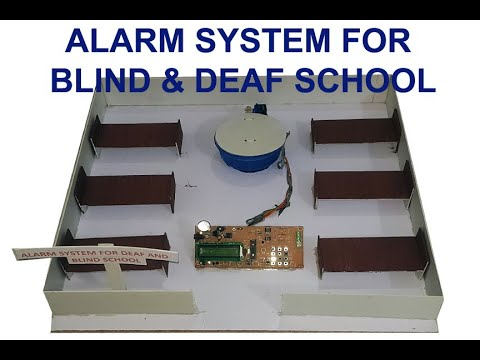 Alarm System For Deaf And Blind Students