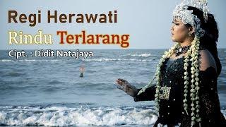 Download lagu Regi Herawati Rindu Terlarang Mp3