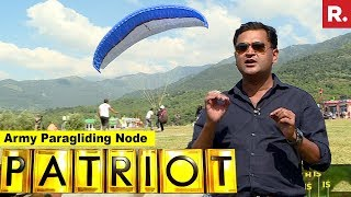 Army Paragliding Node - Advance Training To Pilots | Patriot With Major Gaurav Arya