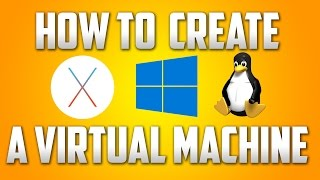 How To Create a Virtual Machine - Run 2 Operating Systems on 1 Computer!