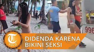 Pakai Bikini Tipis di Pantai Filipina, Turis Taiwan Ditangkap dan Didenda Rp 685.000
